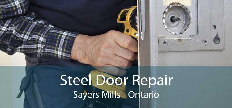 Steel Door Repair Sayers Mills - Ontario