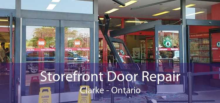 Storefront Door Repair Clarke - Ontario