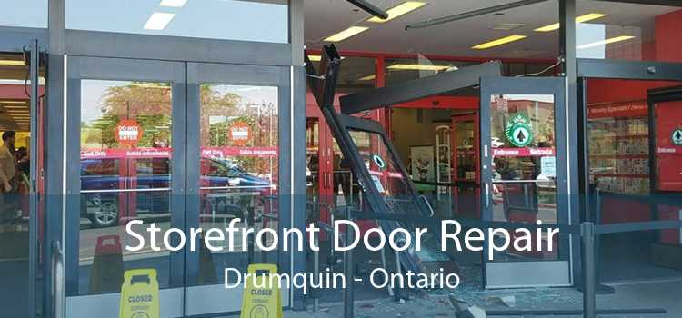 Storefront Door Repair Drumquin - Ontario