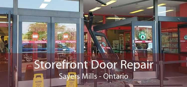 Storefront Door Repair Sayers Mills - Ontario