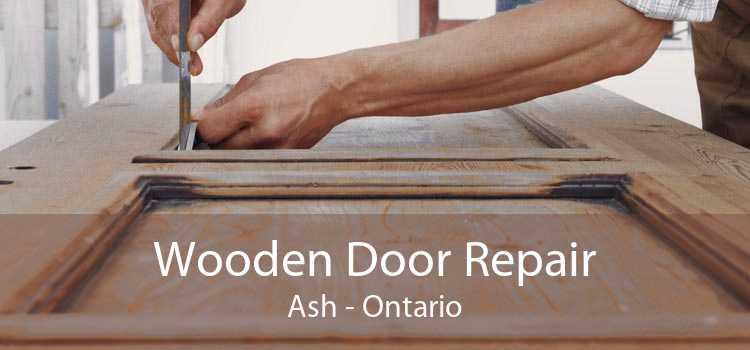 Wooden Door Repair Ash - Ontario