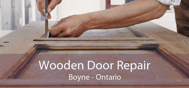 Wooden Door Repair Boyne - Ontario