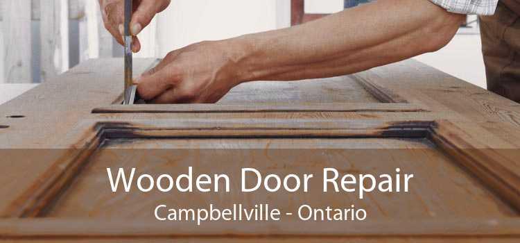 Wooden Door Repair Campbellville - Ontario