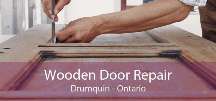 Wooden Door Repair Drumquin - Ontario
