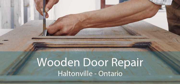 Wooden Door Repair Haltonville - Ontario